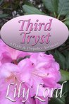 Third Tryst: a Pride & Prejudice Intimate