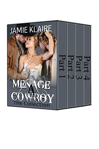 Menage A Cowboy: The Complete Series