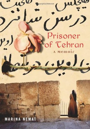 Prisoner of Tehran by Marina Nemat