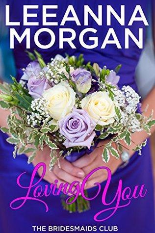 Ebook Loving You by Leeanna Morgan TXT!