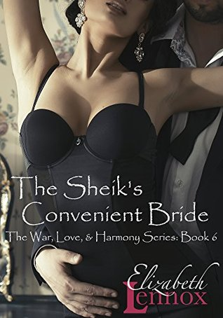 The Sheik's Convenient Bride (War, Love, & Harmony Series #6)