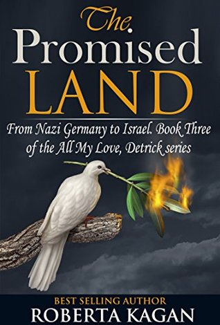 The Promised Land(All My Love, Detrick series 3)