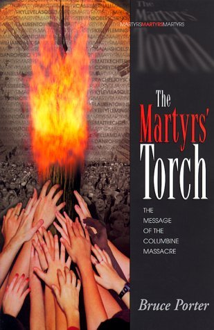 The Martyrs' Torch by Bruce Porter