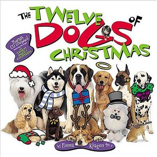 The Twelve Dogs of Christmas [With Special Childrens Song]