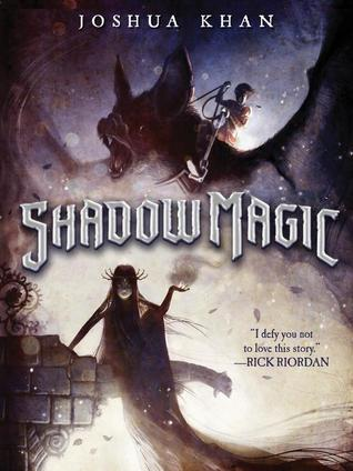 Shadow Magic  (Shadow Magic #1)