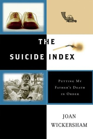 The Suicide Index by Joan Wickersham