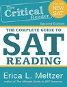 The Critical Reader: The Complete Guide to SAT Reading