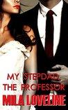 My Stepdad, The Professor (Taboo Romance)