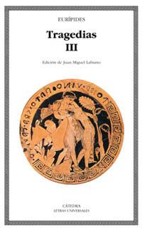 Tragedias, III by Euripides