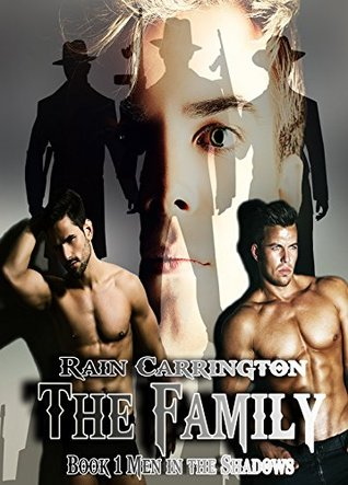 The Family (Men in the Shadows #1)
