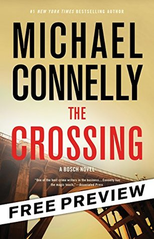 The Crossing -- Free Preview -- The First 9 Chapters (A Harry Bosch Novel)
