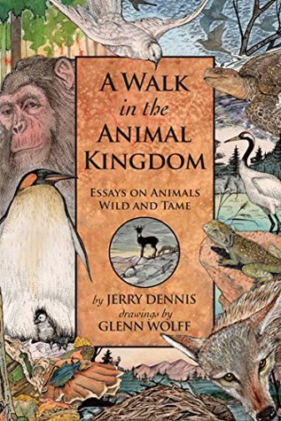 a walk in the animal kingdom essays on animals wild and tame by  26234912