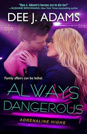 Always Dangerous