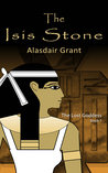 The Isis Stone (The Lost Goddess, #1)