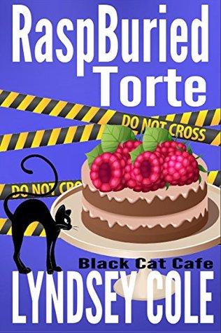 RaspBuried Tort (Black Cat Cafe #5)