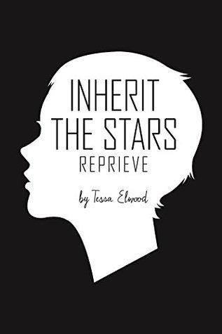 Inherit the Stars by Tessa Elwood