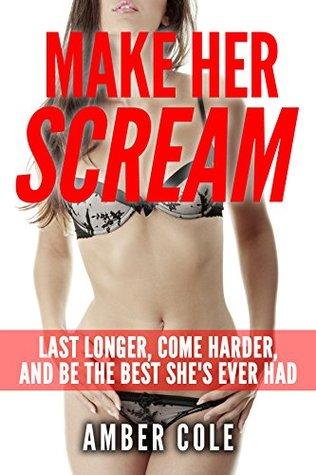 Best sex scream