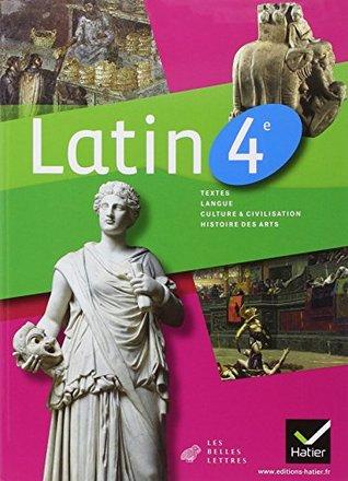 Latin 4e �d. 2011 - Manuel de l'�l�ve