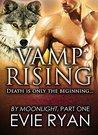 Vamp Rising (By Moonlight, #1)