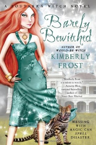 Barely Bewitched by Kimberly Frost