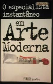 O Especialista Instantâneo em Arte Moderna