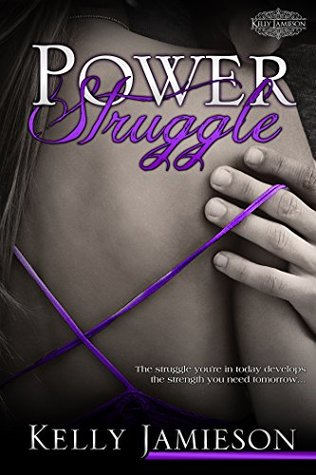 Power Struggle (Power #1) by Kelly Jamieson