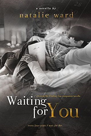 Waiting for You (Losing Me Finding You, #1.5)