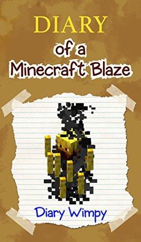 Minecraft: Diary of a Minecraft Blaze
