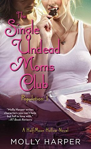 The Single Undead Moms Club(Half-Moon Hollow 4)