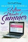 Fifteen Minutes of Summer (Seven Exes, #3)