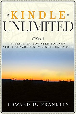 Kindle Unlimited: Everything You Need to Know About Kindle Unlimited