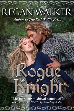 Rogue Knight (Medieval Warriors #2)