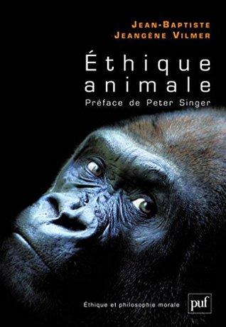 Éthique animale: Préface de Peter Singer