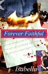 Forever Faithful (The Faithful Series, #2)