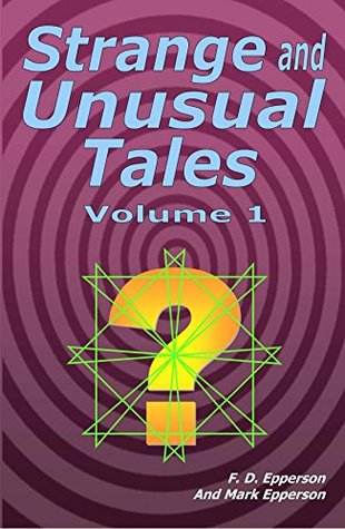 STRANGE AND UNUSUAL TALES Volume 1