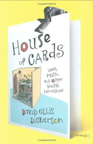 House of Cards by David Ellis Dickerson