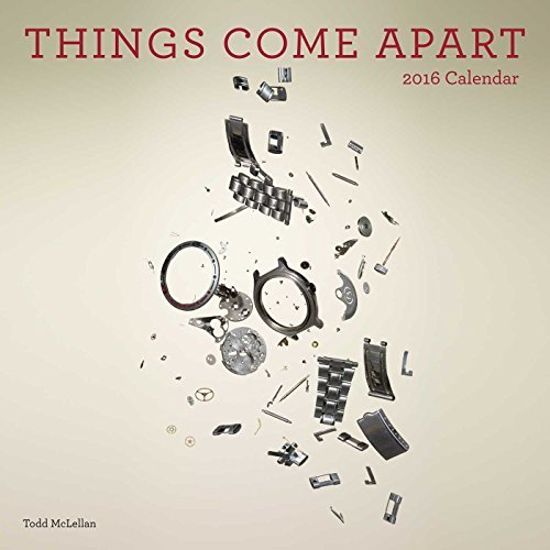 Things Come Apart 2016 Wall Calendar
