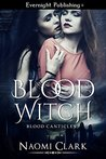 Blood Witch (Blood Canticles, #1)
