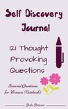 Self Discovery Journal by Shalu Sharma
