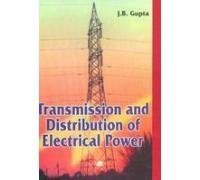 Transmission & Distribution of Electrical Power