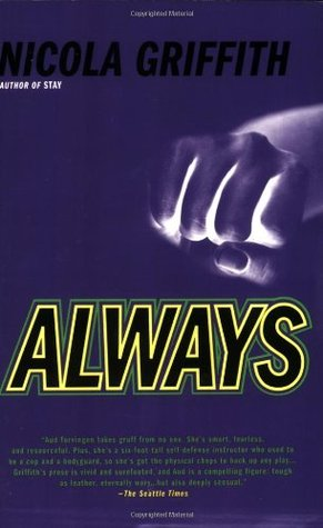 Always by Nicola Griffith