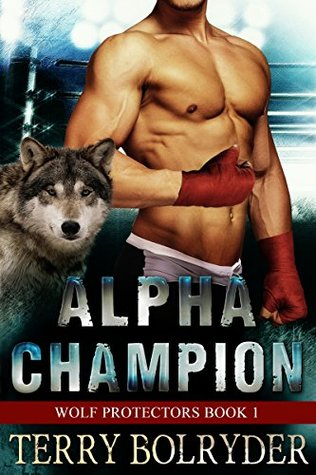Alpha Champion by Terry Bolryder