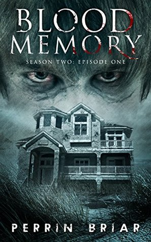 Blood Memory: The Post Apocalyptic Horror Series (Book Four)