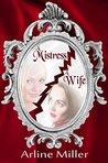 A Mistress, A Wife