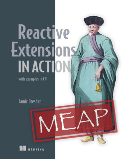 Reactive Extensions in Action