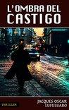 L'ombra del Castigo by Jacques Oscar Lufuluabo