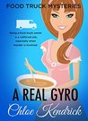 The Real Gyro (Food Truck Mysteries #4)