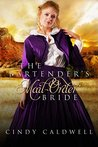 The Bartender's Mail Order Bride (Wild West Frontier Brides, #3)