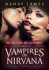 Never Kiss Me Goodbye by Ranay James