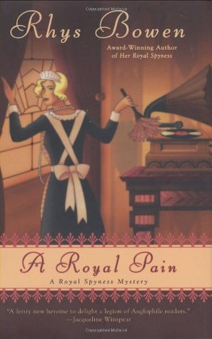 A Royal Pain (Her Royal Spyness Mysteries, #2)
